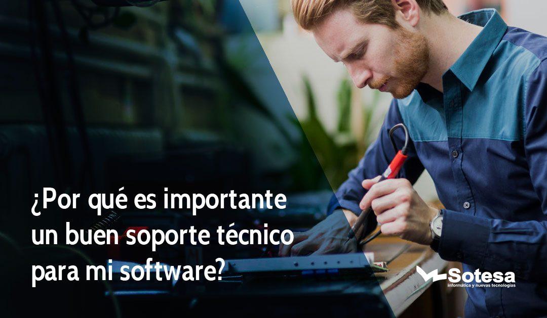 ¿Por qué es importante un buen soporte técnico para mi software?